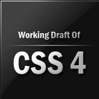 W3C Has Release First Working Draft of CSS Selectors Level 4